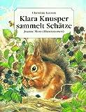 Leeson, Christine: Klara Knusper sammelt Schätze.