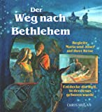 Molan, Chris: Der Weg nach Bethlehem.