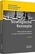 Strategische Konzepte: Ideen und Instrumente…