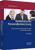 Systematische Personalentwicklung: Planung,…