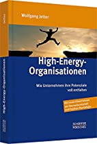 High-Energy-Organisationen by Wolfgang…