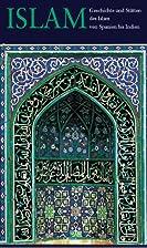 Geschichte und Stätten des Islam : von…