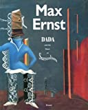 Hopps, Walter: Max Ernst: Dada and the Dawn of Surrealism