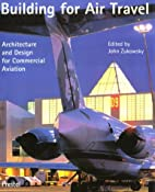 Building for Air Travel: Architecture and…