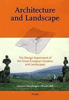 Architecture and Landscape: The Design…