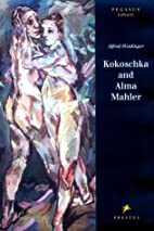 Kokoschka and Alma Mahler: Testimony to a…
