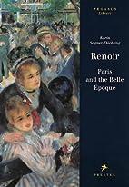 Renoir: Paris and the Belle Epoque (Pegasus…