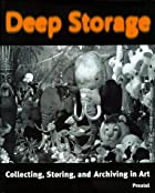 Deep Storage: Collecting, Storing and…