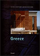 Greece: 20Th-Century Architecture by…