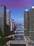 Zukowsky, John: Chicago Architecture and Design 1923-1993: Reconfiguration of an American Metropolis