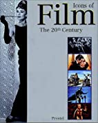 Icons of Film: The 20th Century (Icons) by…
