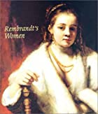 Rembrandt's Women (Art & Design) by Julia…
