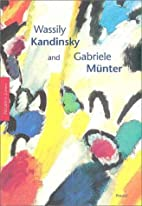 Wassily Kandinsky and Gabriele Muenter by…