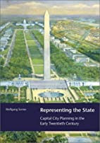 Representing the State: Capital City…