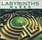 Labyrinths & Mazes by Jurgen Hohmuth