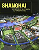 Rowe, Peter: Shanghai : Architecture and Urbanism for Modern China