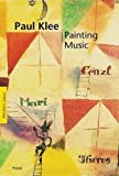 Duchting, Hajo: Paul Klee: Painting Music (Pegasus)