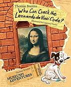 Who Can Crack the Leonardo Da Vinci Code?:…