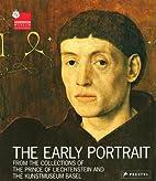 Das frühe Porträt : aus den Sammlungen des…
