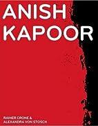Anish Kapoor: To Darkness: Svayambh by…