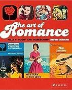 The Art of Romance: Harlequin Mills & Boon…