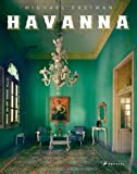 Michael Eastman: Havanna