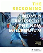 The Reckoning: Women Artists of the New…
