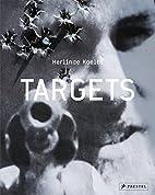 Targets by Herlinde Koelbl