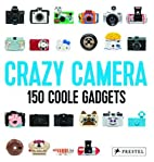 Camera Crazy by Buzz Poole