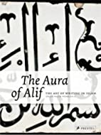 The Aura of Alif: The Art of Writing in…