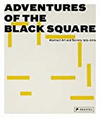Adventures of the Black Square: Abstract Art…