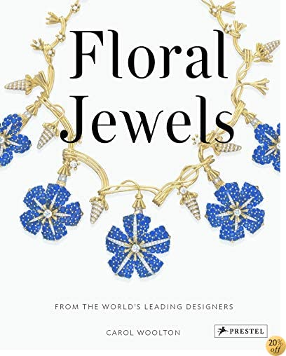 Floral Jewels: From the World's Leading Designers