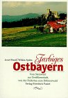 Farbiges Ostbayern by Josef Fendl
