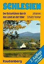 Schlesien : der Reiseführer durch das Land…