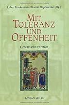Mit Toleranz und Offenheit : literarische…
