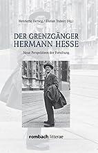 Der Grenzgänger Hermann Hesse neue…
