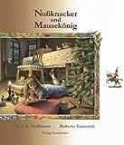 Hoffmann, Ernst Theodor Amadeus: Nußknacker und Mäusekönig. ( Ab 8 J.).