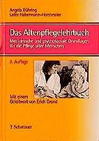 Das Altenpflegelehrbuch by Angela…