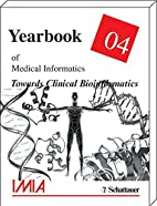 Yearbook of Medical Informatics 2004. by K.…
