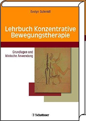 lehrbuch-konzentrative-bewegungstherapie-grundlagen-und-klinische-anwendung