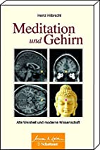 Meditation und Gehirn: Alte Weisheit und…