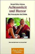 Achtsamkeit und Humor: Das Immunsystem des…