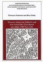 Thomas Giese aus Lübeck und sein römisches…