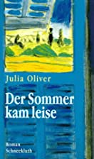 Der Sommer kam leise (Goodbye to the…