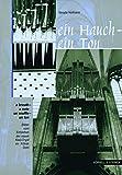 Hofmann, Renate: Ein Hauch - ein Ton. Bilder vom Entstehen der neuen Klais- Orgel im Kölner Dom.