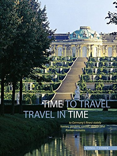 time-to-travel-travel-in-time-to-germanys-finest-stately-homes-gardens-castles-abbeys-and-roman-remains
