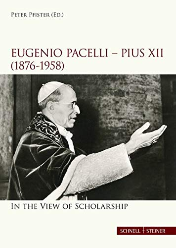 eugenio-pacelli-pius-xii-1876-1958-in-the-view-of-scholarship