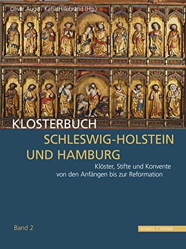klosterbuch-schleswig-holstein-und-hamburg-klster-stifte-und-konvente-von-den-anfngen-bis-zur-reformation-german-edition