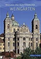 Basilika und Klosteranlage Weingarten by…