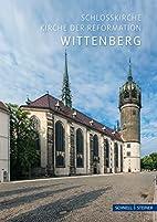 Lutherstadt Wittenberg : Schlosskirche :…